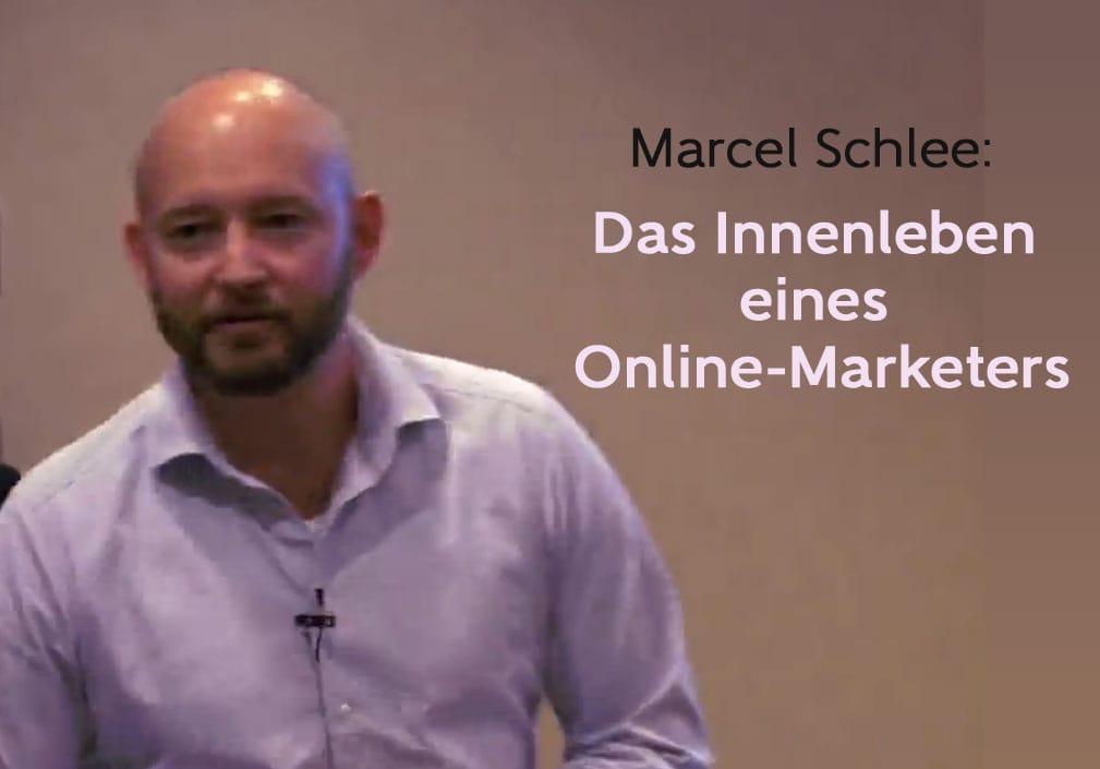 Marcel Schlee - Das Innenleben eines Online-Marketers