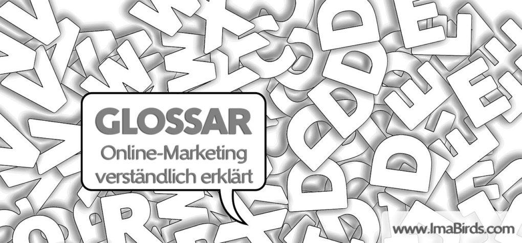 Glossar - Online Marketing verständlich erklärt
