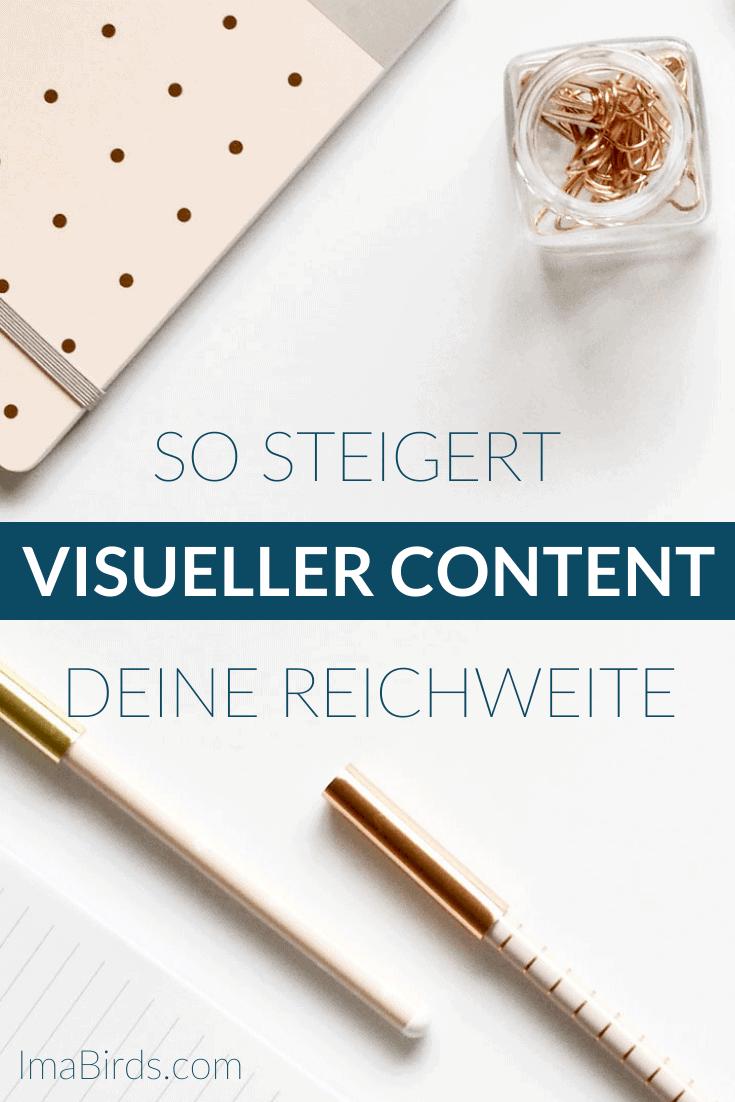 Wie Du mit visuellem Content deine Reichweite steigern kannst