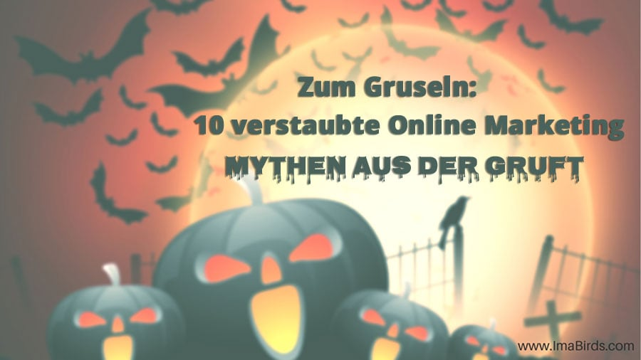 Entstaube dein Online Business von diesen Internetmarketing Mythen