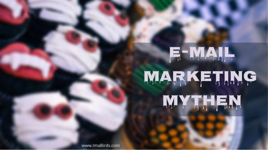 E-Mail-Marketing Mythen und Legenden