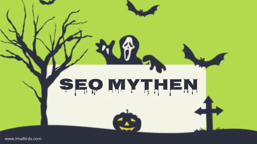 SEO - Suchmaschinenoptimierung -Mythen, die du schnell vergessen solltest