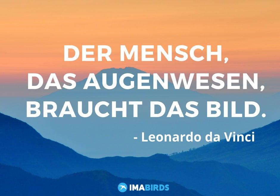 """Zitat als Bildschrimfoto -""""Der Mensch, das Augenwesen, braucht das Bild"""" - Leonardo da Vinci"""