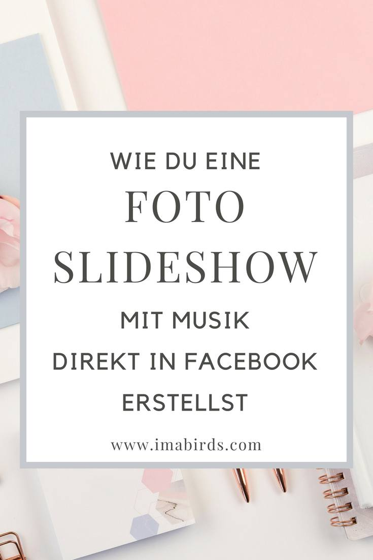 [Tutorial] Wie du mit wenigen Klicks eine Foto-Slideshow mit (kostenloser) Hintergrundmusik direkt in Facebook erstellst.