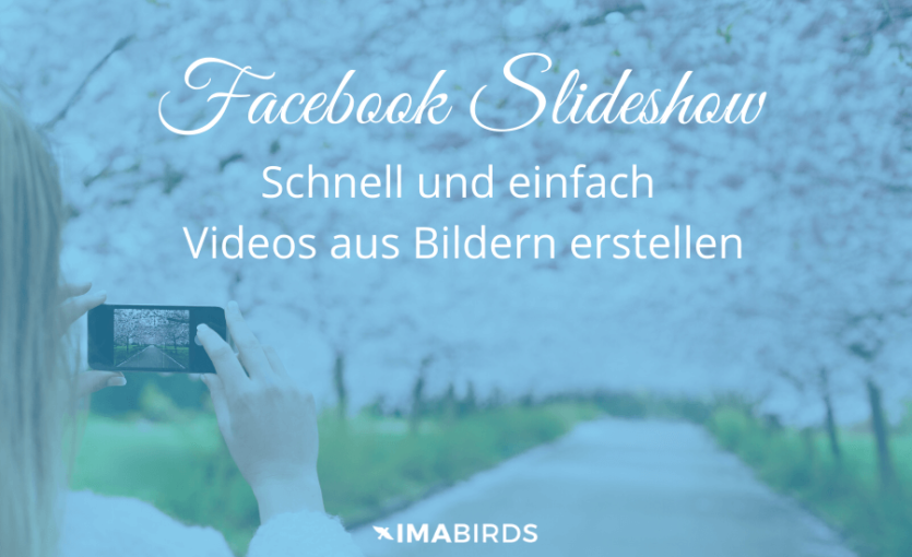 Facebook Slideshow - Video aus Bildern und Musik erstellen