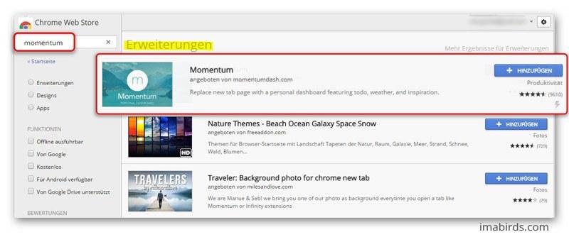 In Google Chrome die Erweiterung Momentum suchen und hinzufügen