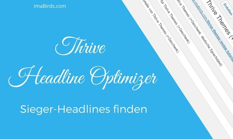 Thrive Headline Optimizer - Sieger-Headlines finden
