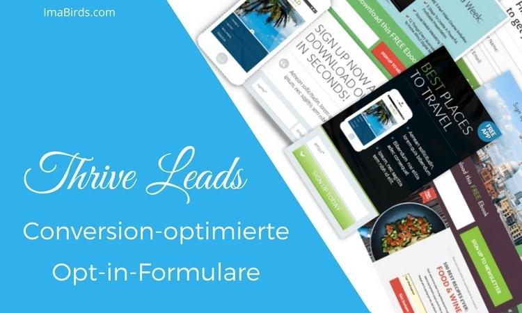 Conversion-optimierte Opt-in Formulare einfach erstellen mit Thrive Leads