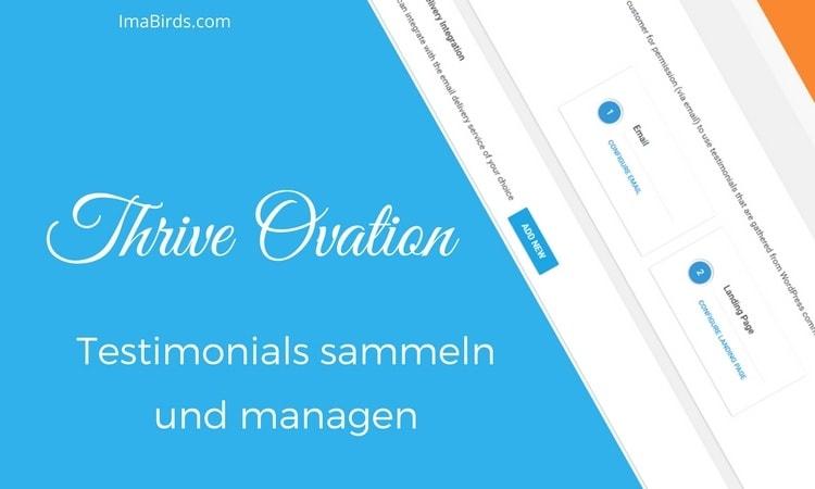 Thrive Ovation - Testimonials (Kundenstimmen) sammeln und veröffentlichen