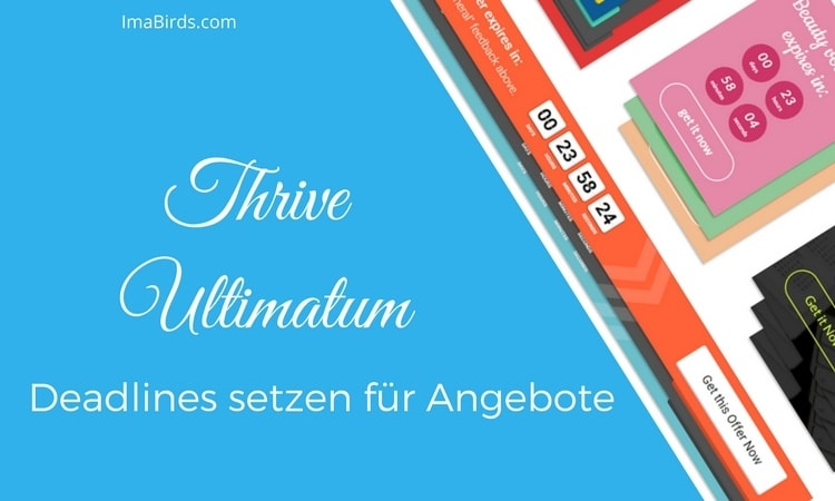 Thrive Ultimatum - Deadlines setzen für Angebote