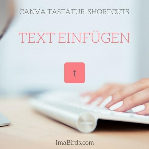 Canva Shortcut zum Text einfügen
