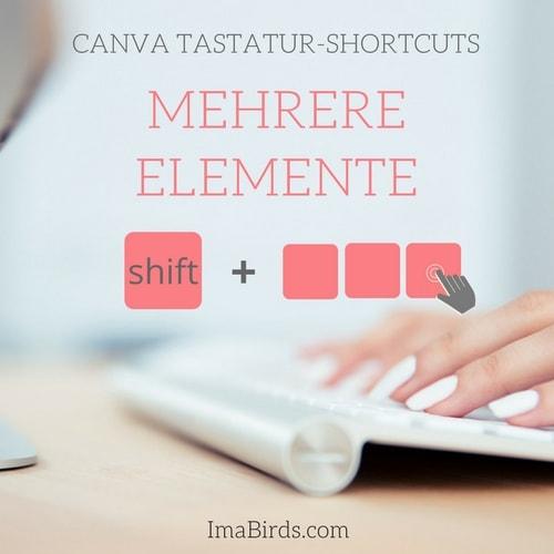 Canva Tastatur-Shortcut - Mehrere Elemente gleichzeitig