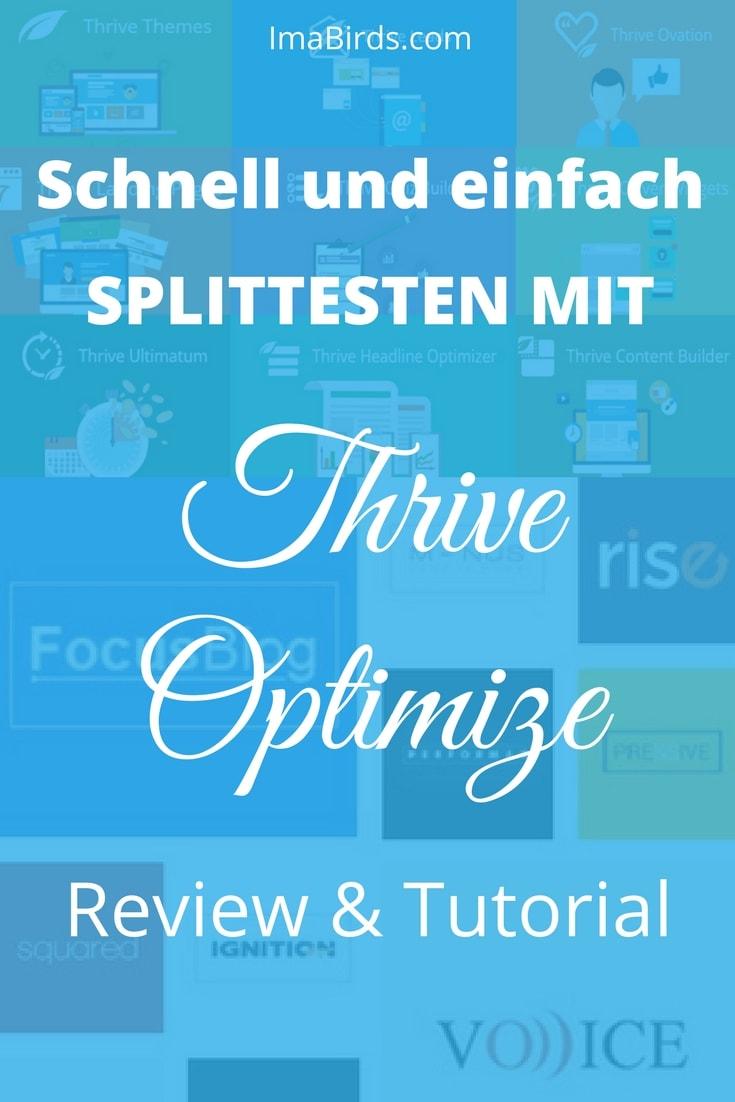 Splittesten mit Thrive Optimize zum Steigern der Konversion Rate Das Thrive Optimize Plugin ist das neueste Produkt von Thrive Themes. Damit ist es endlich möglich, mit Thrive Architect schnell und einfach zu splittesten.