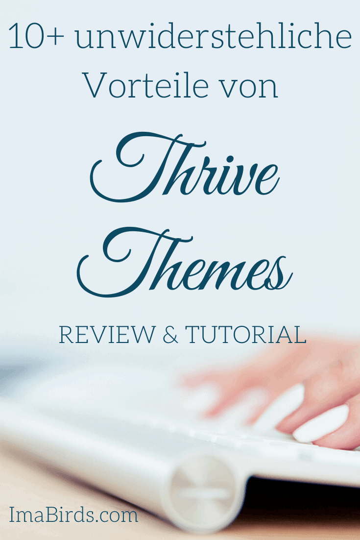 10 Thrive Themes Vorteile – Review & Tutorial