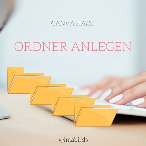 Canva Hack #9 - Design & Uploads in Ordnern sortieren