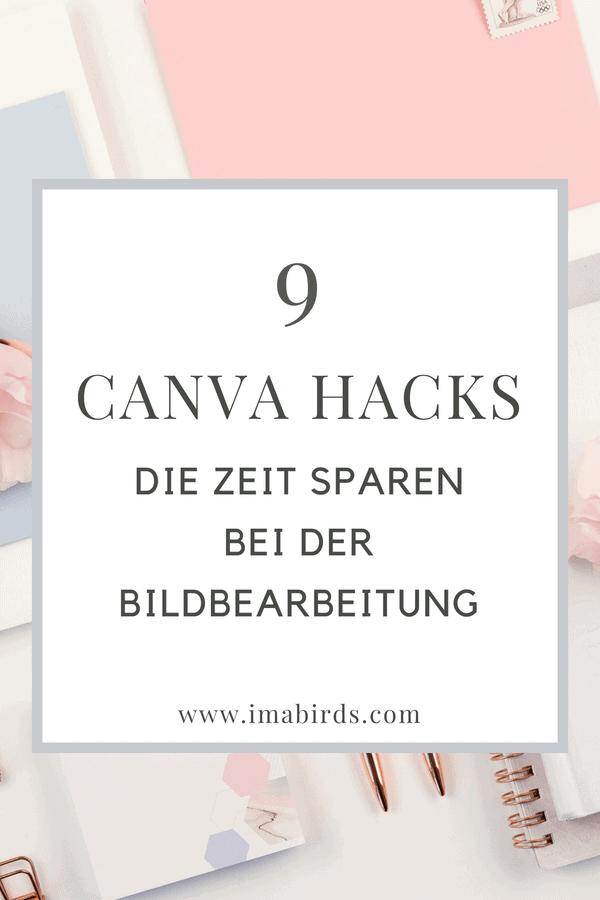9 Canva Hacks zur schnelleren Bildbearbeitung für Social Media - Diese Canva Hacks sparen Zeit und machen dich produktiver. Geschenk: Canva Shortcuts - Erklärung & Spickzettel