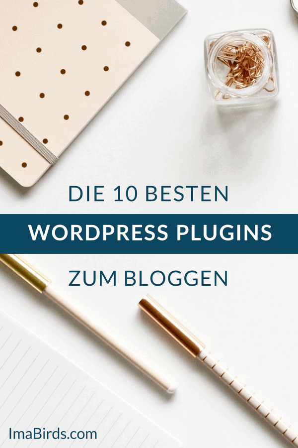 Die 10 besten WordPress Plugins für Blogger, die dir die Arbeit erleichtern und effizienter machen. Diese Plugins unterstützen dich beim Bloggen, sorgen für ein besseres Besucher-Erlebnis auf deinem Blog, für mehr Traffic, Datenschutz und mehr. #WordPress-Plugins #Bloggen