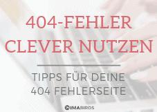 Freebie: Wie du deine 404-Fehlerseite clever nutzt