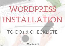 Gratis Download: WordPress Installationstipps und Checkliste