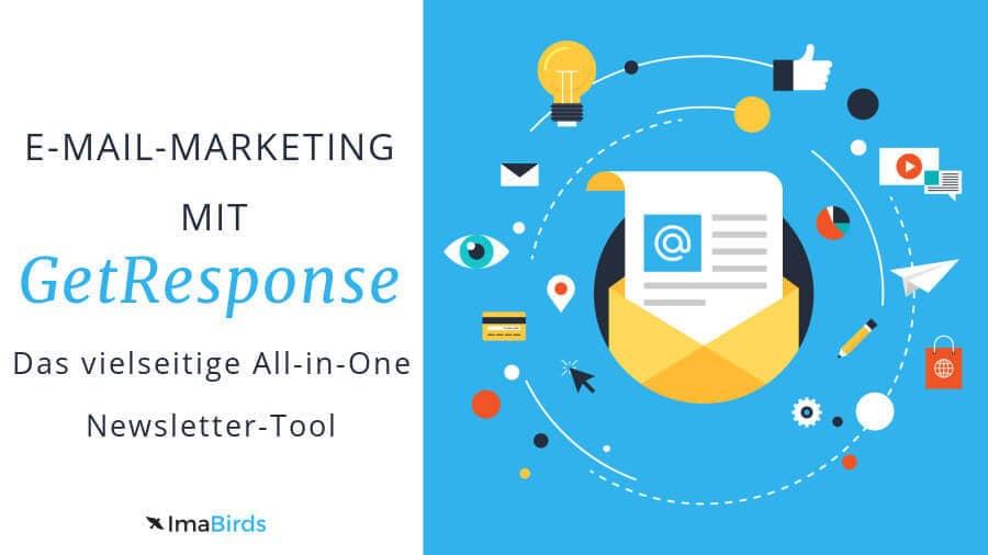 Targetiertes E-Mail-Marketing mit dem Newsletter-Tool GetResponse