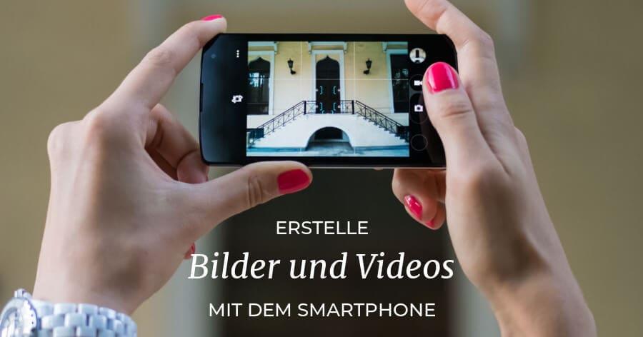 Erstelle Fotos & Videos für deinen Business Blog und Social Media