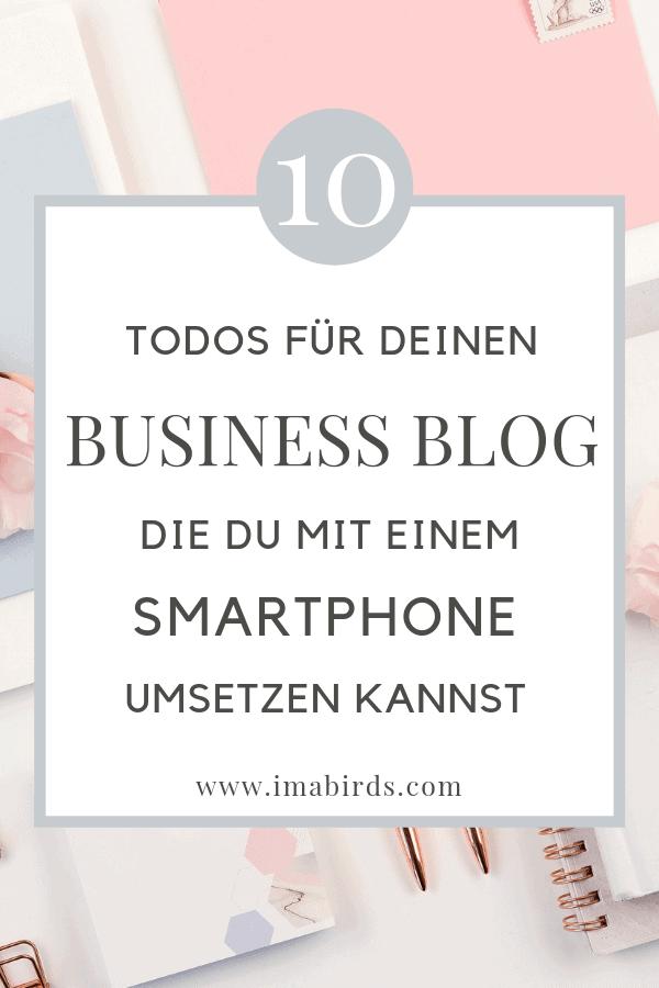 Mobiles Bloggen: Diese Business Blog ToDos kannst du mit dem Smartphone erledigen