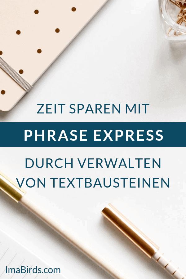Zeit sparen mit Phrase Express durch Verwalten von Textbausteinen