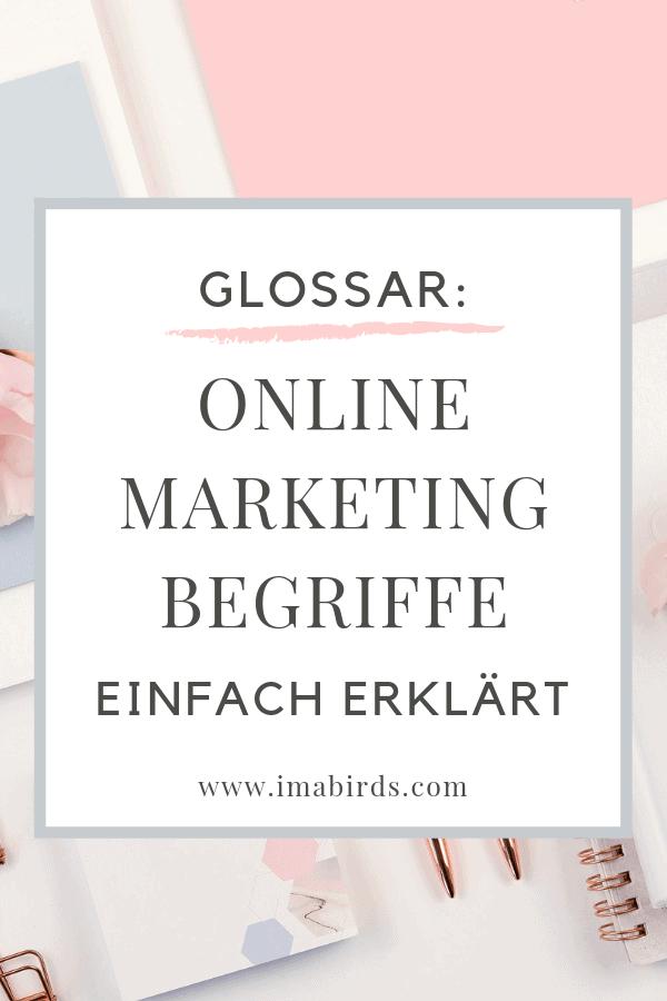 Hier findest du ein umfassendes Online Marketing Glossar, in dem die wichtigsten Fachbegriffe aus dem Online Marketing einfach erklärt sind. #Glossar #OnlineMarketing #OnlineMarketingBegriffe