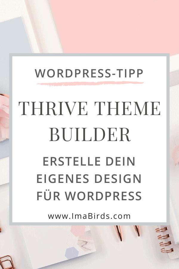 Thrive Theme Builder: Erstelle dein eigenes Design für WordPress